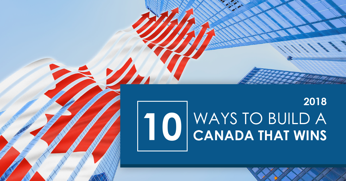 10 Ways to Build a Better Canada